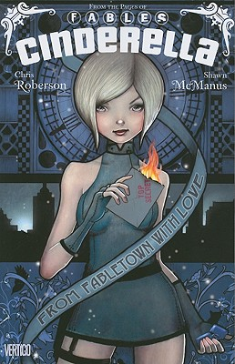 Cinderella: From Fabletown with Love - Roberson, Chris