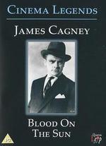 Cinema Legends: James Cagney - Blood on the Sun
