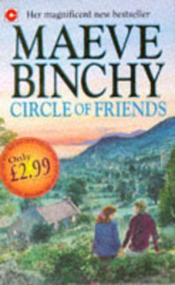 Circle of Friends - Binchy, Maeve