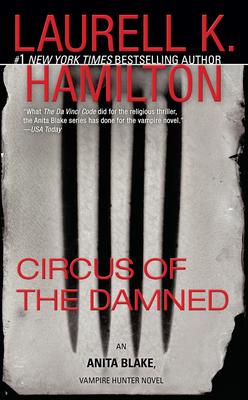 Circus of the Damned: An Anita Blake, Vampire Hunter Novel - Hamilton, Laurell K