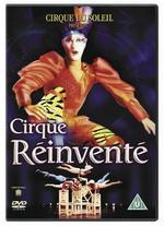 Cirque du Soleil: Cirque Réinvénte