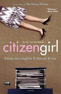 Citizen Girl - McLaughlin, Emma, and Kraus, Nicola