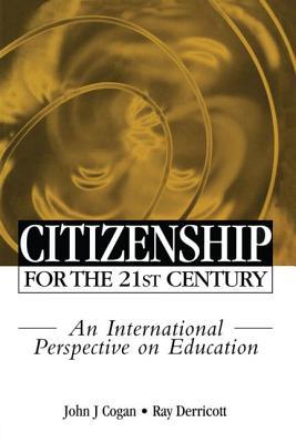Citizenship for the 21st Century - Cogan, & Derrico