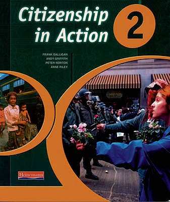 Citizenship in Action Book 2 - Griffith, Andy, and Norton, Peter, and Riley, Anne