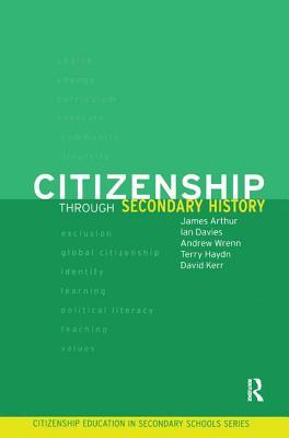 Citizenship Through Secondary History - Arthur, James
