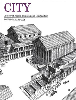 City: A Story of Roman Planning and Construction -