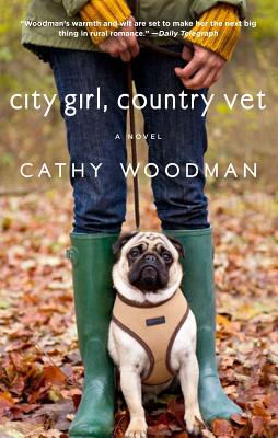 City Girl, Country Vet - Woodman, Cathy