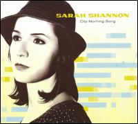 City Morning Song - Sarah Shannon