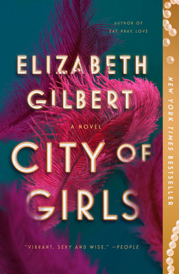 City of Girls - Gilbert, Elizabeth