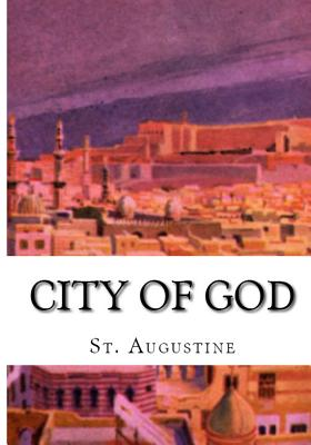 City of God - Augustine, St, and Overett, A M (Revised by)