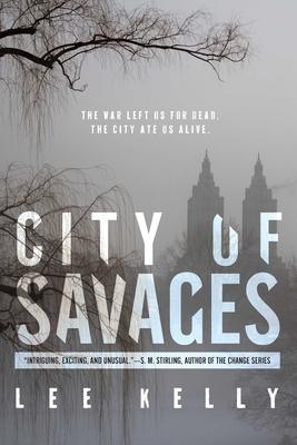 City of Savages - Kelly, Lee