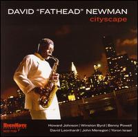 """Cityscape - David """"Fathead"""" Newman"""