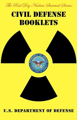 Civil Defense Booklets - U S Department of Defense, Department, and Stone, Jack (Selected by)