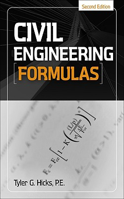 Civil Engineering Formulas - Hicks, Tyler G