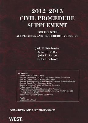 Civil Procedure Supplement - Friedenthal, Jack H, and Miller, Arthur R, and Sexton, John E