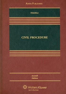Civil Procedure - Yeazell, Stephen C
