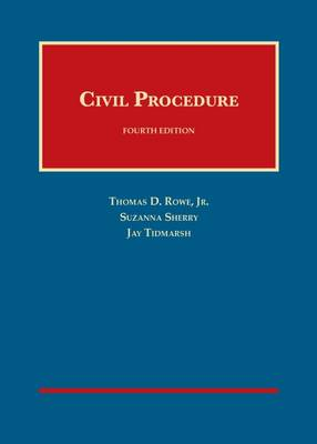 Civil Procedure - Rowe, Thomas, Jr., and Sherry, Suzanna, and Tidmarsh, Jay