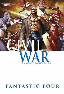 Civil War: Fantastic Four - Hudlin, Reginald, and McKone, Mike (Artist)