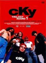 CKY Trilogy, Round 1 -