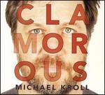 Clamorous