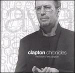 Clapton Chronicles: The Best of Eric Clapton [Australia Bonus Tracks]