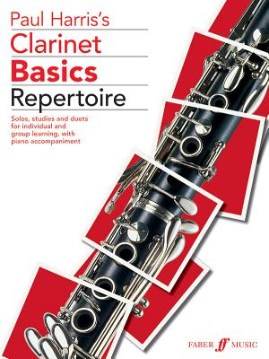 Clarinet Basics Repertoire - Alfred Publishing, and Harris, Paul (Composer)