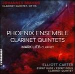 Clarinet Quintets: Johannes Brahms, Elliott Carter