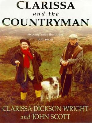 Clarissa and the Countryman - Dickson Wright, Clarissa