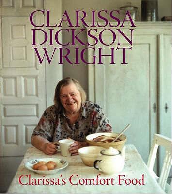 Clarissa's Comfort Food - Wright, Clarissa Dickson