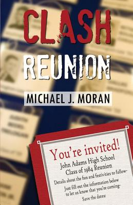 Clash Reunion - Moran, Michael J