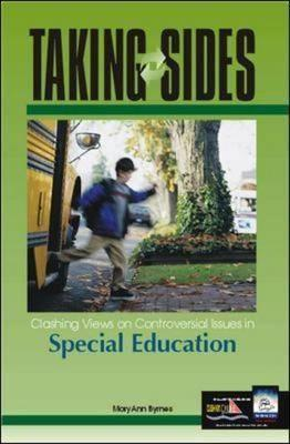 Clashing Views on Controversial Issues in Special Education - Byrnes, MaryAnn