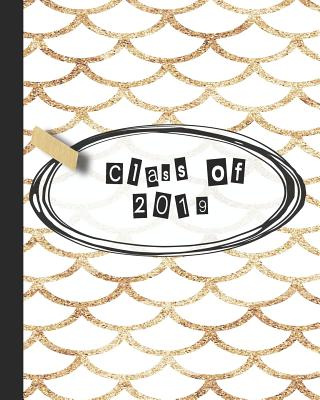 Class of 2019: Yearbook, autograph and memory book for end of year celebrations and memories for school leavers - Cream and gold mermaid scales cover art design - Journals & Planners, 365 School Days