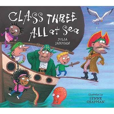 Class Three All At Sea - Jarman, Julia