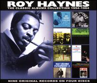 Classic Albums Collection: 1954-1964 - Roy Haynes