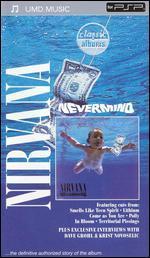 Classic Albums: Nirvana - Nevermind [UMD]