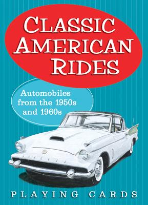 Classic American Rides: Automobiles from the 1950s and 1960s - Clark, Mark