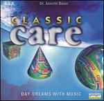 Classic Care: Day-Dreams with Music - Andrea Vigh (harp); Burkhard Glaetzner (oboe); David Lorenz (guitar); Frank Berger (trumpet); Ludwig Güttler (trumpet);...