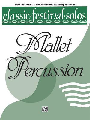 Classic Festival Solos (Mallet Percussion), Vol 1: Piano Acc. - Lamb, Jack (Editor)
