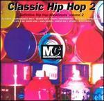 Classic Hip Hop Mastercuts, Vol. 2