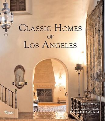Classic Homes of Los Angeles - Woods, Doug