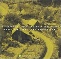 Classic Mountain Songs - Various Artists
