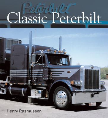 Classic Peterbilt - Rasmussen, Henry
