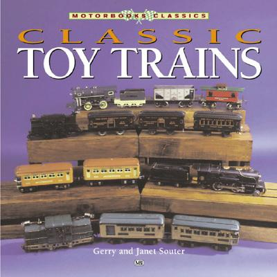 Classic Toy Trains - Souter, Gerry, and Gerry, and Souter, Janet