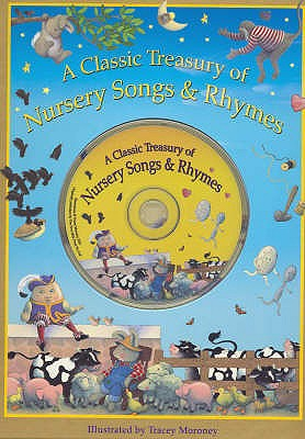 Classic Treasury of Nursery Songs and Rhymes - Moroney, Trace
