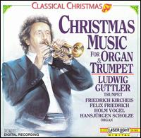 Classical Christmas Music for Trumpet and Organ - Various Artists
