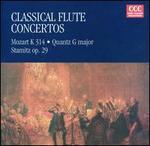 Classical Flute Concertos: Mozart K 314, Quantz G major, Stamitz Op. 29