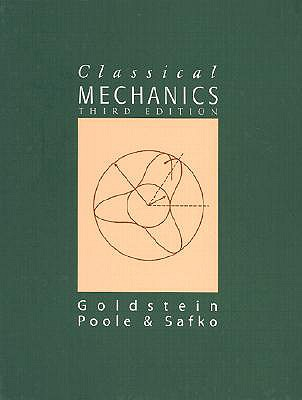 Classical Mechanics - Goldstein, Herbert, and Poole, Charles P, and Safko, John L