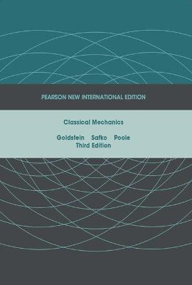 Classical Mechanics - Goldstein, Herbert, and Poole, Charles P., and Safko, John L.