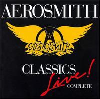 Classics Live!: Complete - Aerosmith