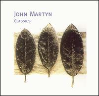 Classics - John Martyn